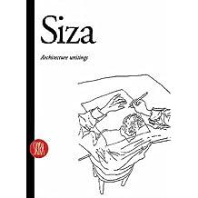 Alvaro Siza: Writings on Architecture