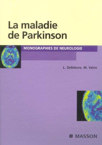 La maladie de Parkinson par  Luc Defebvre, Marc Vérin, Collectif
