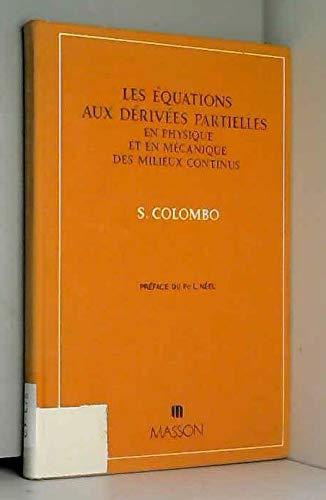 Les équations aux dérivées partielles en physique et en mécanique des milieux continus