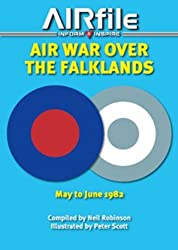 Air War Over the Falklands: May - June 1982 (Camouflage and Markings): Written by Neil Robinson, 2012 Edition, (1st Edition) Publisher: Airfile Publications [Paperback]