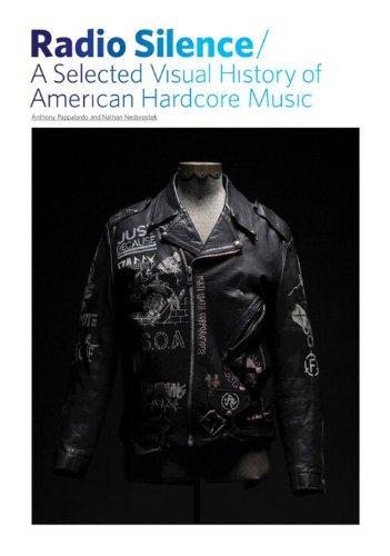 Radio Silence : Selected Visual History of American Hardcore Music, A: A Selected Visual History of American Hardcore Music by Anthony Papa (2008-10-09)