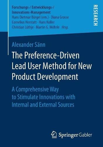 the-preference-driven-lead-user-method-for-new-product-development-a-comprehensive-way-to-stimulate-