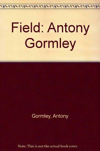 Field: Antony Gormley por Antony Gormley