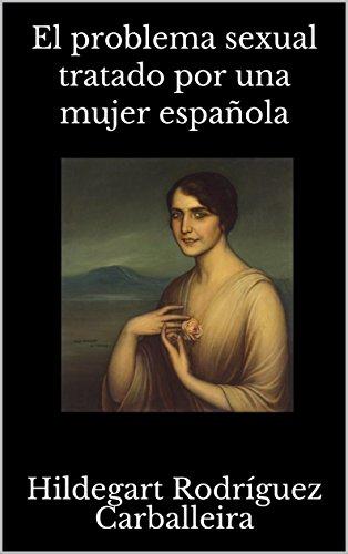 El problema sexual tratado por una mujer española