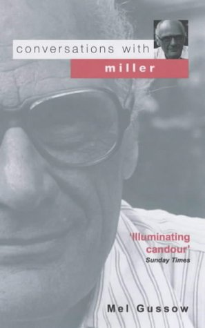 Conversations with Miller por Mel Gussow