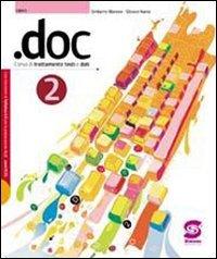 .Doc. Per le Scuole superiori. Con CD-ROM: 2