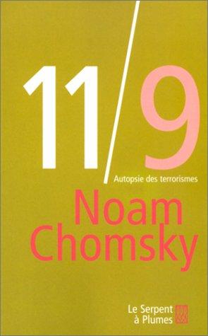 11/9 : Autopsie des terrorismes