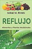 REFLUJO. Alimentos y Plantas Medicinales.