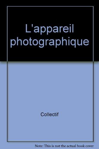 L'appareil photographique