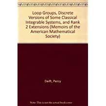 Loop Groups, Discrete Versions of Some Classical Integrable Systems, and Rank 2 Extensions (Memoirs of the American Mathematical Society)