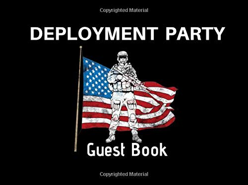 Deployment Party Guest Book: Soldier American Flag Party Supplies Decorations Event Signing Log Keepsake - 8.25