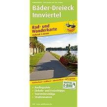 Bäder-Dreieck - Innviertel: Rad- und Wanderkarte mit Ausflugszielen, Einkehr- und Freizeittipps, Straßennamen und Tourenvoschlägen, reißfest, ... 1:50000 (Rad- und Wanderkarte / RuWK)
