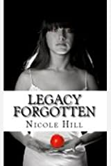 Legacy Forgotten Kindle Edition