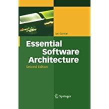 Essential Software Architecture by Ian Gorton (2014-03-31)