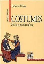 Costumes : Modes et manières d'être