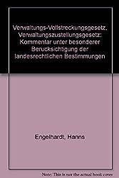 Verwaltungs - Vollstreckungsgesetz. Verwaltungszustellungsgesetz