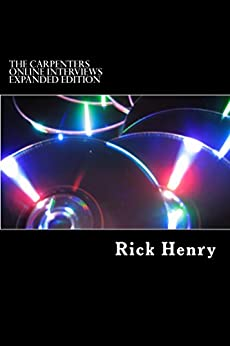 The Carpenters Online Interviews Expanded Edition (English Edition) van [Henry, Rick]