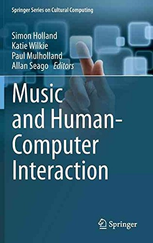 [Music and Human-Computer Interaction] (By: Simon Holland) [published: March, 2013]