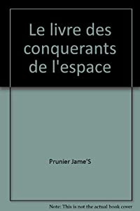 """Afficher """"Livre des conquerants de l'espace (Le)"""""""