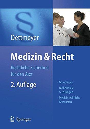 Medizin & Recht: Rechtliche Sicherheit für den Arzt: Rechtliche Sicherheit Fur Den Arzt