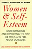 Women and Self-esteem: Understanding and Improving the Way We Think and Feel About Ourselves (Penguin psychology) by Linda T. Sanford (28-Jan-1993) Paperback