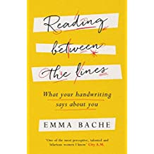 Reading Between the Lines: What your handwriting says about you