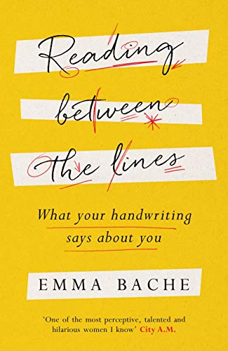 Reading Between the Lines: What your handwriting says about you (English Edition)