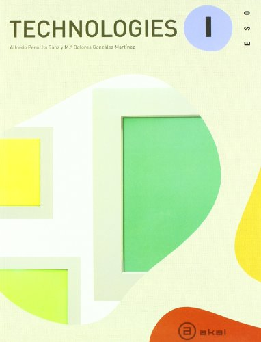 Tecnologíes I. Primer Ciclo/Eso - Edición 2011 por Alfredo Perucha Sanz