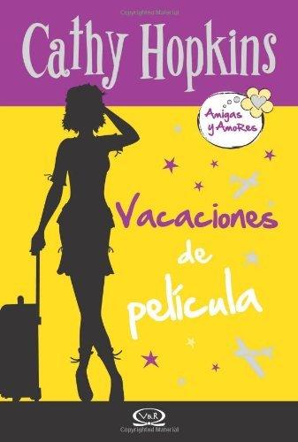 Amigas y Amores 9 - Vacaciones de película