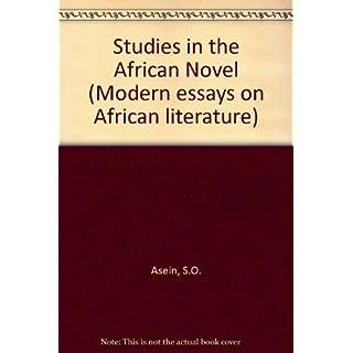 Studies in the African Novel