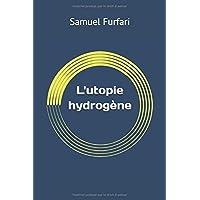 L'utopie hydrogène