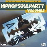 Hip Hop Soul Party 2