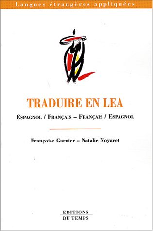Traduire en LEA. : Espagnol/Français - Français/Espagnol