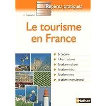 Le tourisme en France (Repères Pratiques)