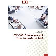 ERP QAD: Développement d'une étude de cas MRP (Omn.Univ.Europ.)