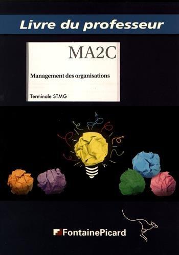 Management des organisations Tle STMG : Livre du professeur par Philippe Forges, Nadia Paillé