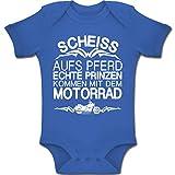 Shirtracer Sprüche Baby - Scheiß aufs Pferd echte Prinzen kommen mit dem Motorrad - 6-12 Monate - Royalblau - BZ10 - Baby Body Kurzarm Jungen Mädchen