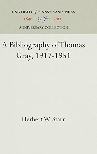 A Bibliography of Thomas Gray, 1917-1951 (Temple University Publications)