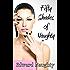 Fifty Shades of Naughty (Fifty Shades of Naughty Trilogy Book 1)