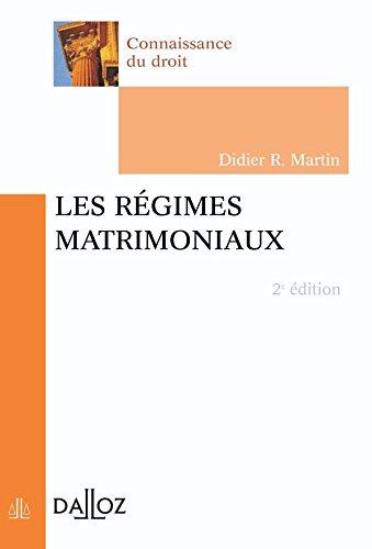 Les régimes matrimoniaux - 2e éd.