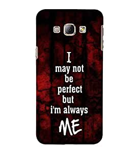 For Samsung Galaxy A8 (2015) :: Samsung Galaxy A8 Duos (2015) :: Samsung Galaxy A8 A800F A800Y I may not be perfect but I'm always me, good quotes, red texture background Designer Printed High Quality Smooth Matte Protective Mobile Case Back Pouch Cover by APEX