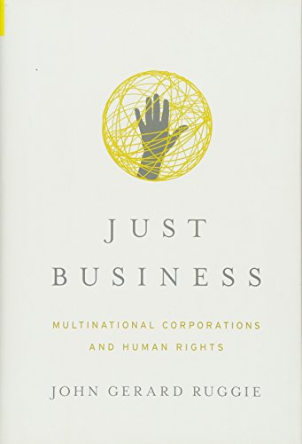 Just Business (Norton Global Ethics Series)