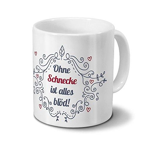 Tasse mit Namen Schnecke - Motiv Ohne Schnecke ist alles blöd - Ornamente Design - Namenstasse,...