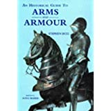 Historical Guide to Arms and Armour, An
