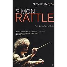 Simon Rattle: From Birmingham to Berlin