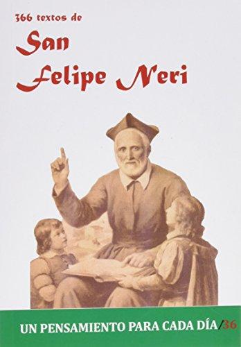 366 Textos de San Felipe Neri (Un pensamiento para cada día)