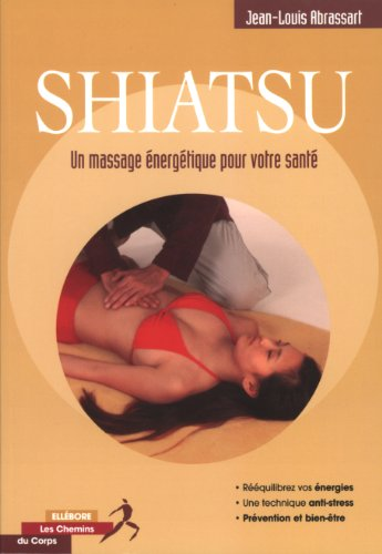 Shiatsu, un massage nergtique