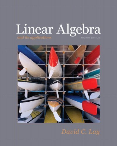 Linear Algebra plus MyMathLab Getting Started Kit for Linear Algebra and Its Applications (4th Edition) (Featured Titles for Linear Algebra (Introductory)) 4th by Lay, David C. (2011) Hardcover