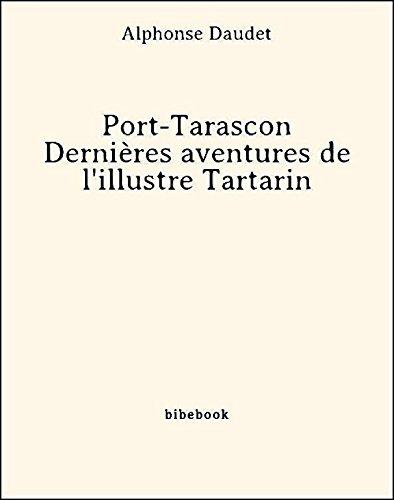 Couverture du livre Port-Tarascon - Dernières aventures de l'illustre Tartarin