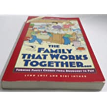The Family That Works Together... (Developing Capable People Series) by Riki Intner (1994-07-18)